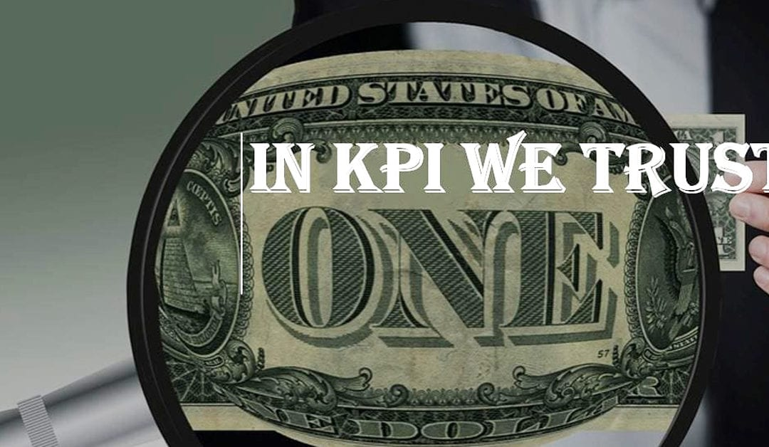 In KPI we trust… or not?